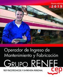 OPERADOR INGRESO MANTENIMIENTO FABRICACION GRUPO RENFE TEST