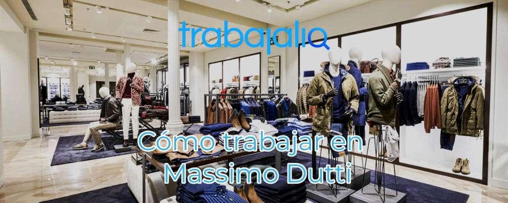 Trabajar en Massimo Dutti