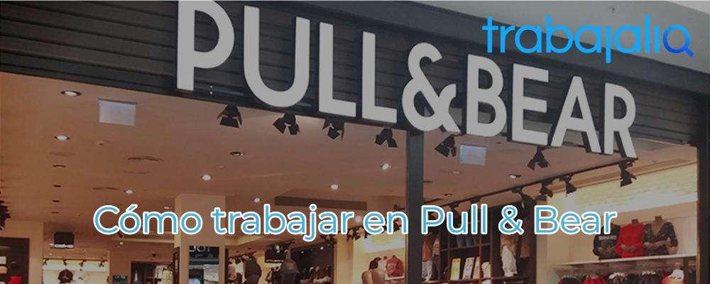 Trabajar en Pull & Bear