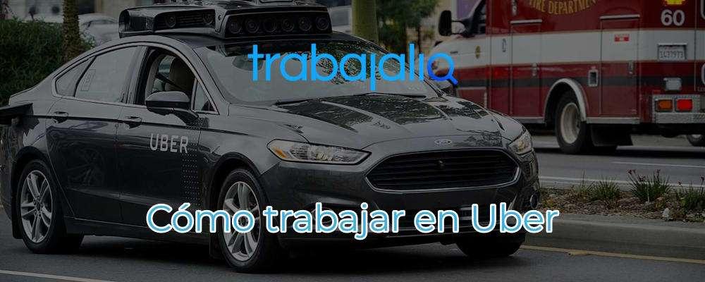 ᐅ Trabajar En Uber Requisitos Y Condiciones La Verdad