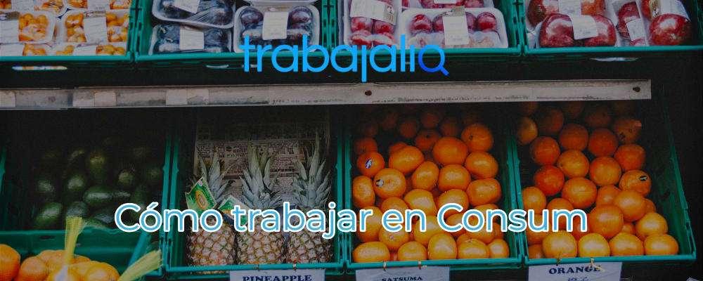 trabajar en consum