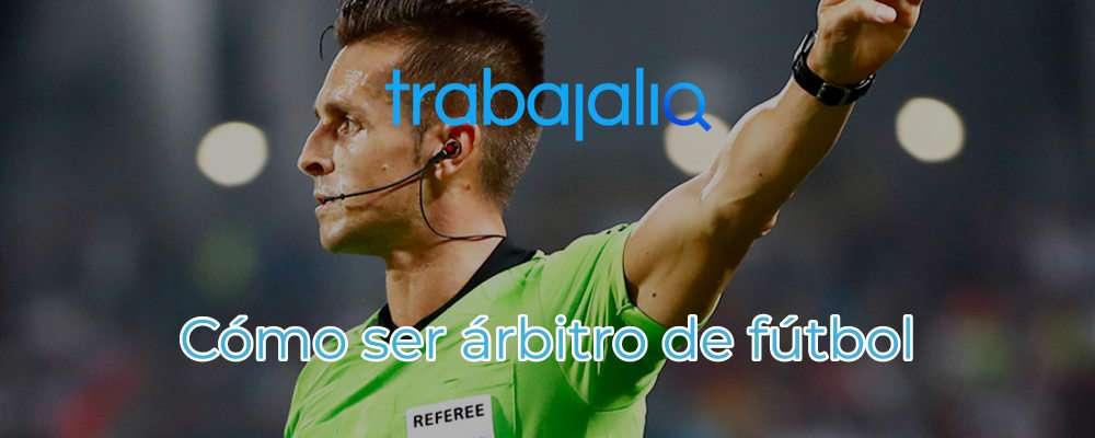 Cómo ser árbitro de fútbol