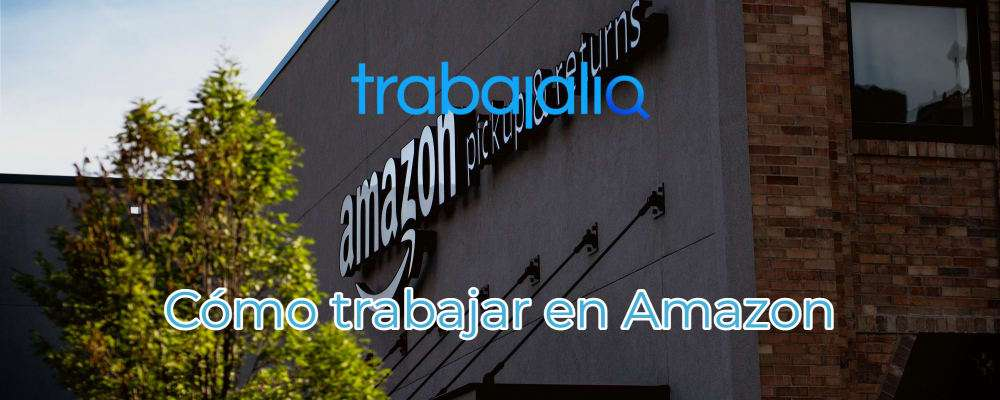 Cómo trabajar en Amazon