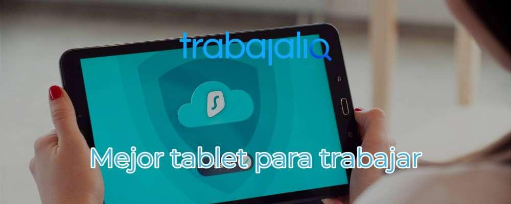 Mejor tablet para trabajar