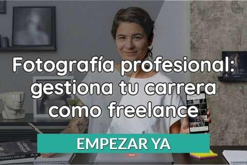 Fotografía profesional: gestiona tu carrera como freelance