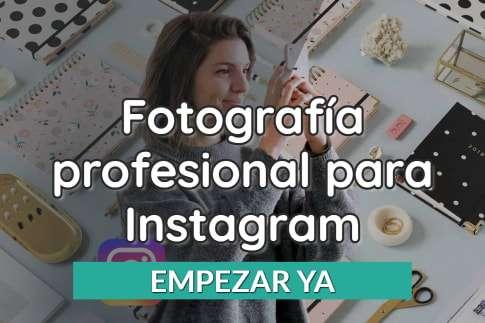 curso Fotografía profesional para Instagram