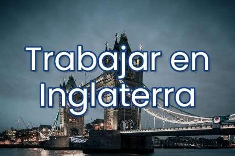 Trabajar en Inglaterra para españoles