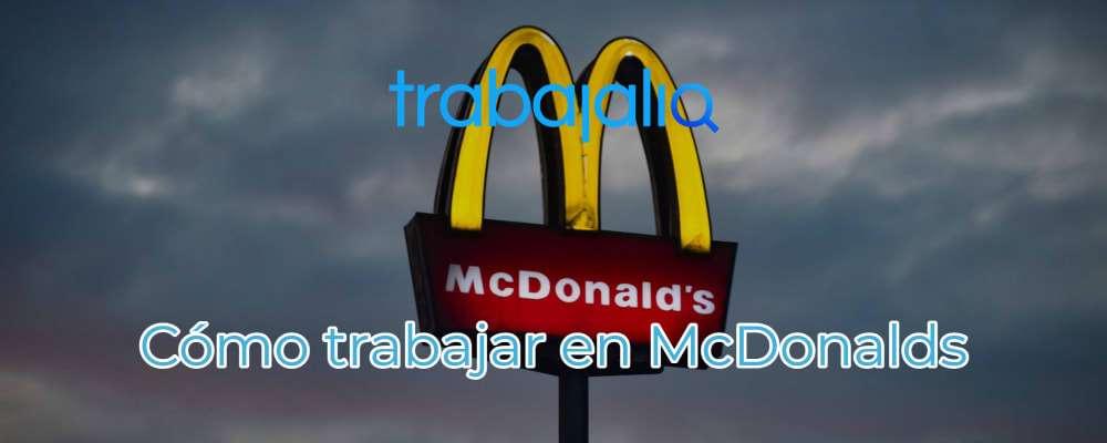 Cómo trabajar en McDonalds