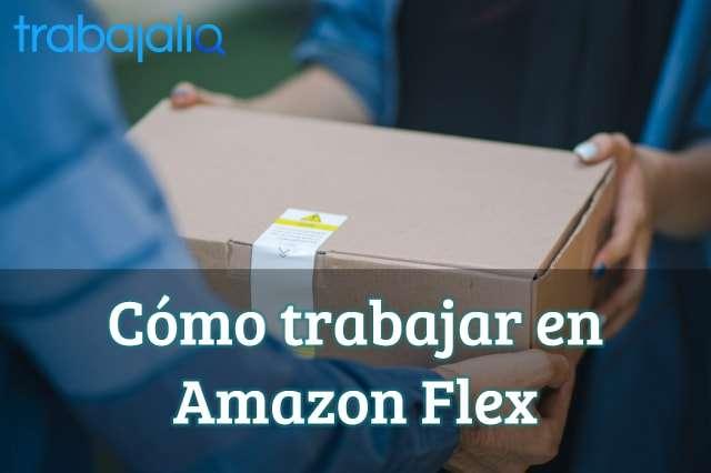 Cómo trabajar en Amazon Flex