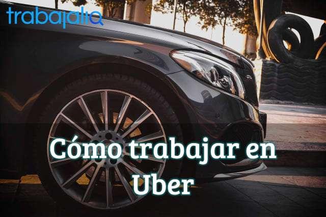 Cómo trabajar en Uber