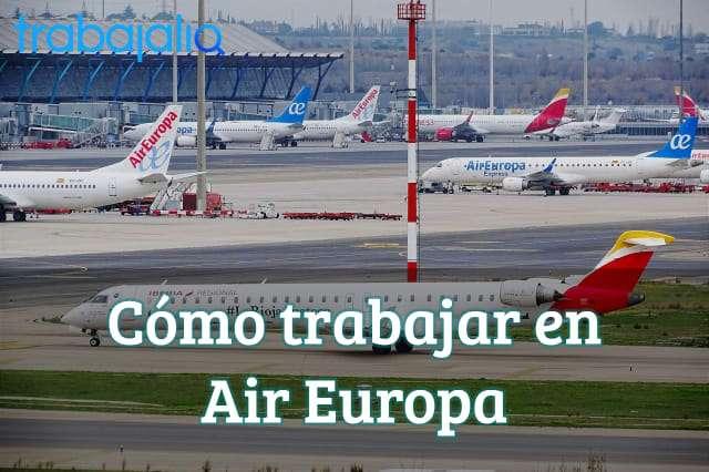 Cómo trabajar en Air Europa