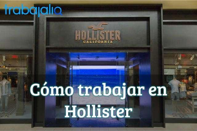 Cómo trabajar en Hollister