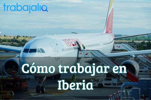 Cómo trabajar en Iberia