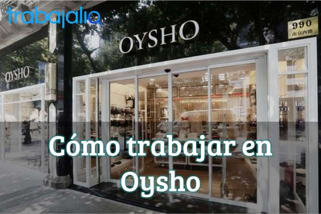Cómo trabajar en Oysho