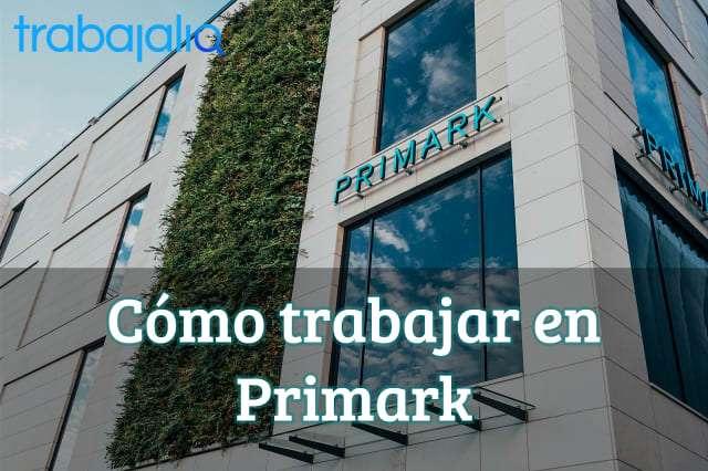 Cómo trabajar en Primark