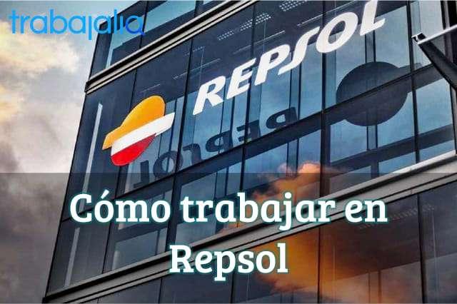 Cómo trabajar en Repsol