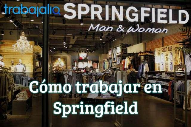 Cómo trabajar en Springfield