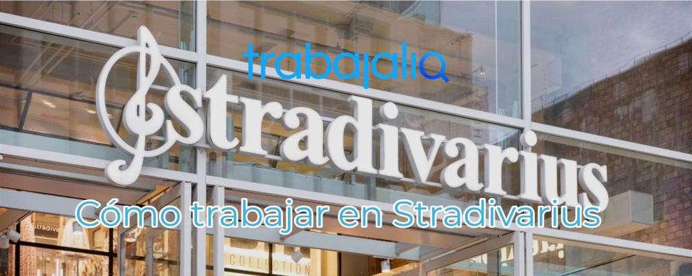 Cómo trabajar en Stradivarius