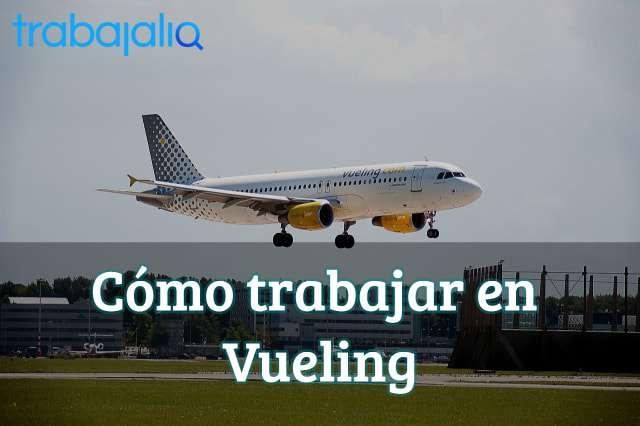 Cómo trabajar en Vueling