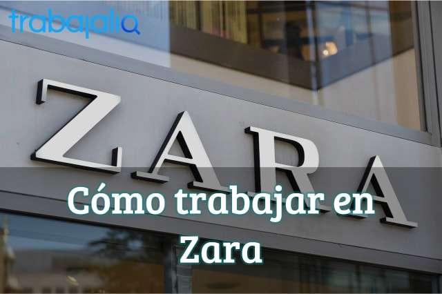 Cómo trabajar en Zara